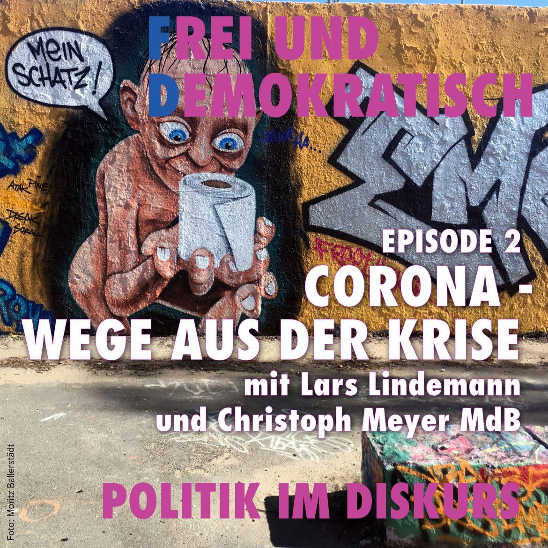 Cover-Art Folge 002: Corona - Wege aus der Krise